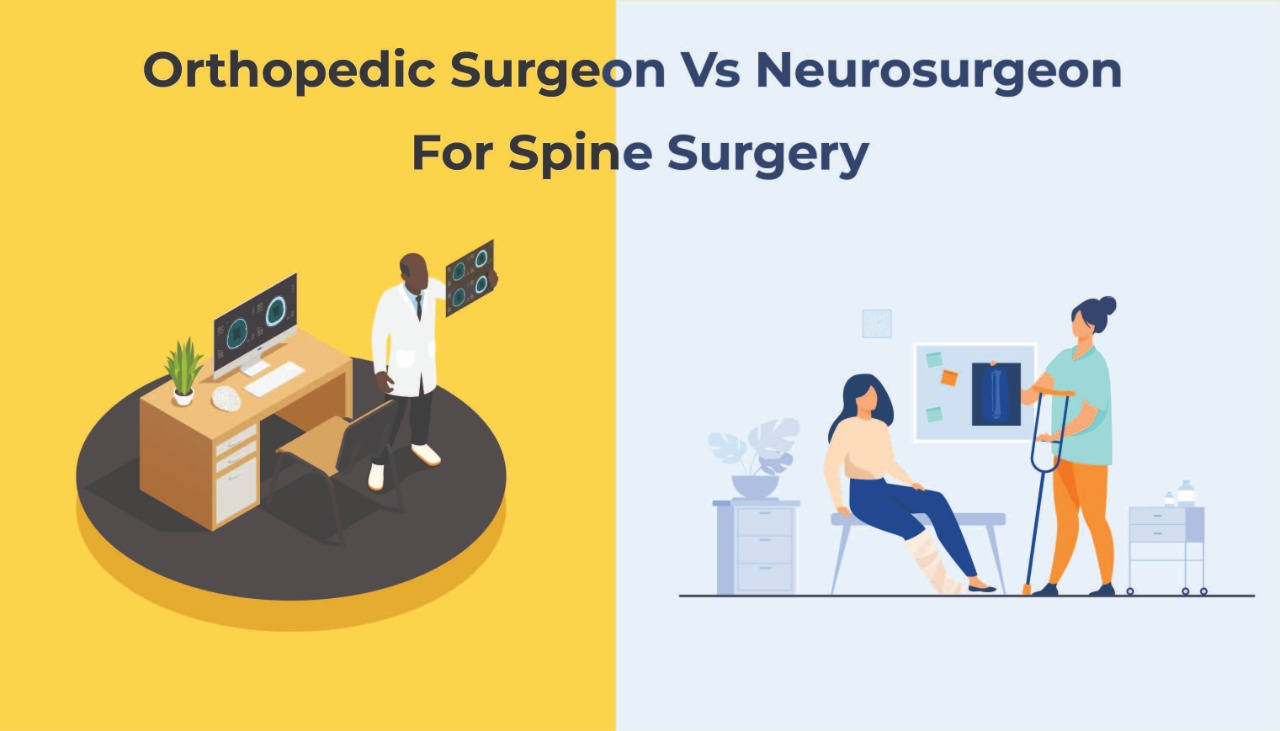 Neurosurgeon VS Orthopedic Surgeon For Spine surgery